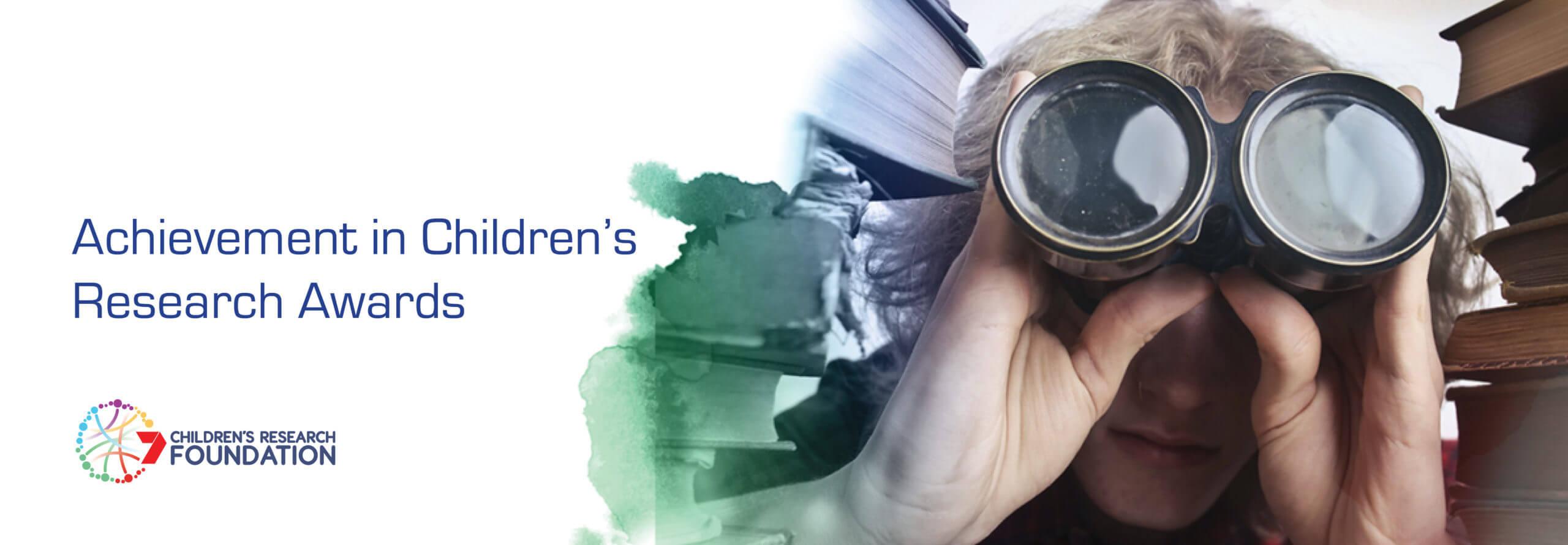CRF ACHIEVEMENT IN CHILDREN'S RESEARCH AWARDS 2021